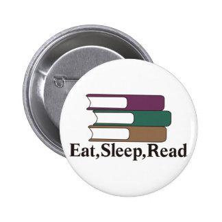 Coma, duerma, lea pin redondo de 2 pulgadas