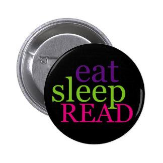 Coma, duerma, LEA - retro Pin Redondo De 2 Pulgadas