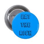 """""""Coma"""" el botón rico Pins"""