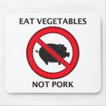 Coma el cerdo de los Veggies no Alfombrilla De Ratones