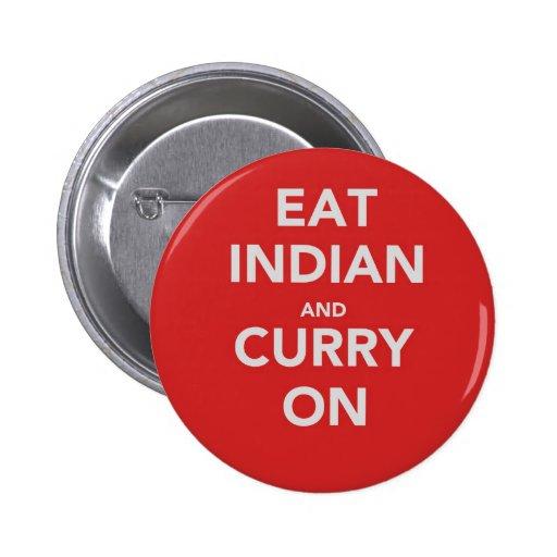Coma el indio y el curry encendido pin redondo 5 cm