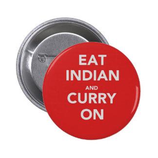 Coma el indio y el curry encendido pins