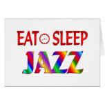 Coma el jazz del sueño felicitación