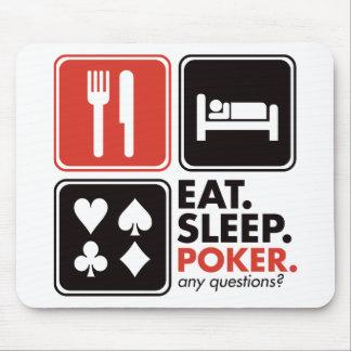 Coma el póker del sueño alfombrillas de ratones