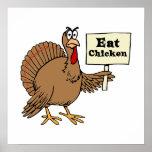 Coma el pollo posters