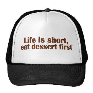 Coma el postre primer gorras
