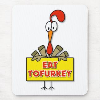 Coma el regalo de la acción de gracias de Tofurkey Tapetes De Raton