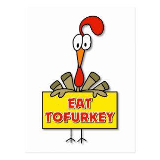 Coma el regalo de la acción de gracias de Tofurkey Postales