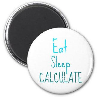 Coma el sueño calculan imán redondo 5 cm