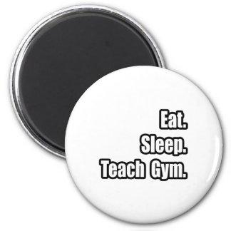 Coma el sueño enseñan al gimnasio imán redondo 5 cm