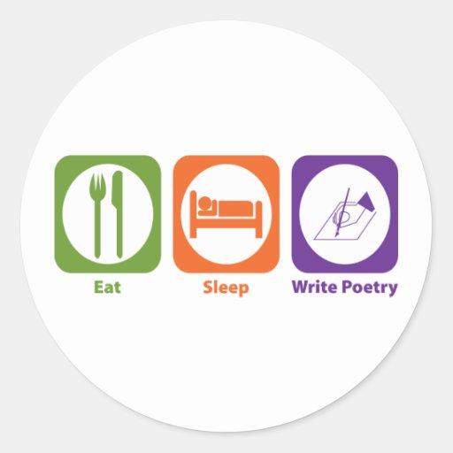 Coma el sueño escriben poesía pegatina redonda