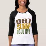 Coma el sueño Goju Ryu 1 Camisetas