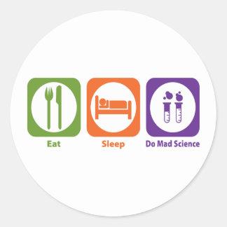 Coma el sueño hacen ciencia enojada pegatina redonda