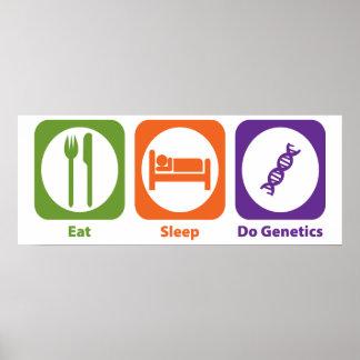 Coma el sueño hacen genética póster