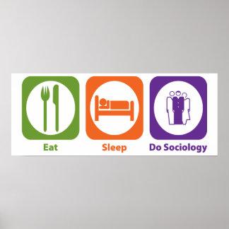 Coma el sueño hacen la sociología póster
