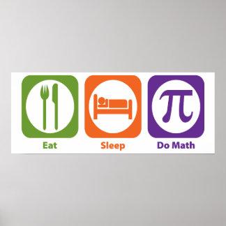Coma el sueño hacen matemáticas póster