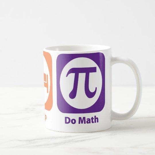 Coma el sueño hacen matemáticas taza de café