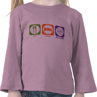 Coma el sueño hacen MBA Camiseta