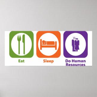 Coma el sueño hacen recursos humanos póster