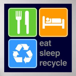 Coma el sueño reciclan póster
