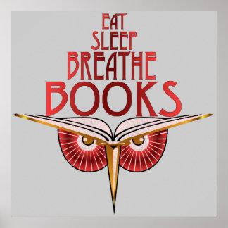 Coma el sueño respiran la impresión de los libros póster