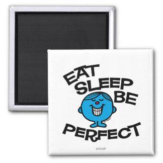 Coma el sueño sea perfecto imán de frigorífico