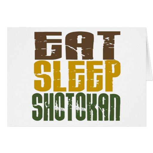 Coma el sueño Shotokan 1 Tarjeta De Felicitación