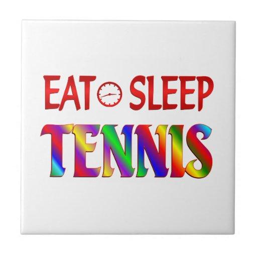 Coma el tenis del sueño teja