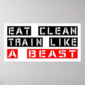 Coma el tren limpio como una bestia en rojo posters