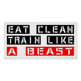 Coma el tren limpio como una bestia en rojo póster