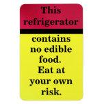 Coma en su propio riesgo imán rectangular