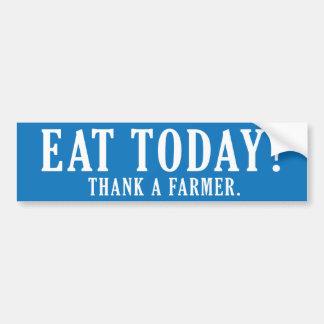¿Coma hoy? Agradezca a un granjero Pegatina Para Auto