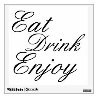 Coma la bebida gozan de la etiqueta de la pared de vinilo