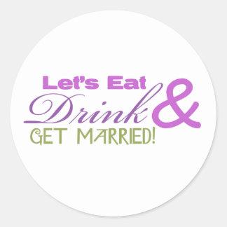 Coma la bebida y consiga casado pegatinas redondas