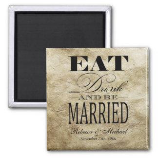 Coma la bebida y esté casado - ahorre la fecha imanes