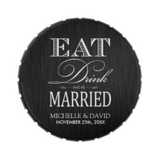 Coma la bebida y esté casado - blanco y negro latas de dulces