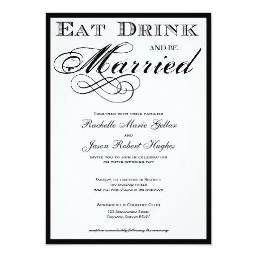 Coma la bebida y esté casado casando la invitación