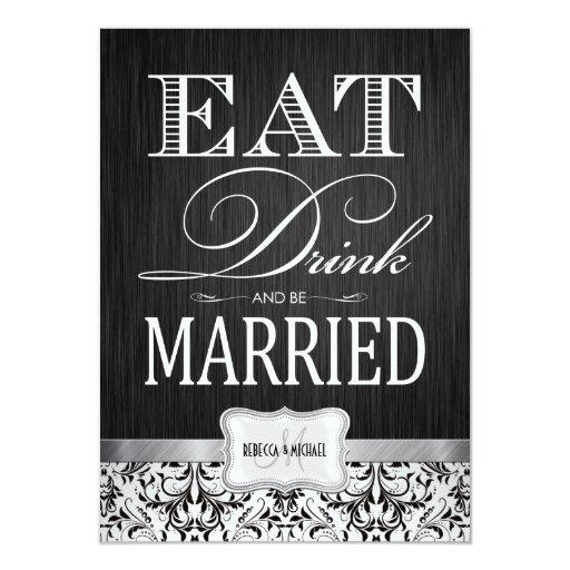 """Coma la bebida y esté casado con damasco negro y invitación 4.5"""" x 6.25"""""""