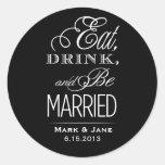 Coma la bebida y esté casado etiquetas redondas