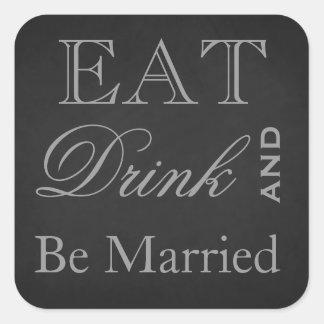 Coma la bebida y esté casado pegatina cuadrada