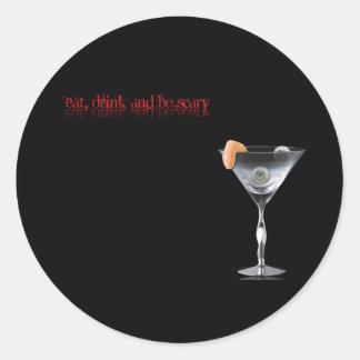 Coma la bebida y sea asustadizo pegatinas redondas