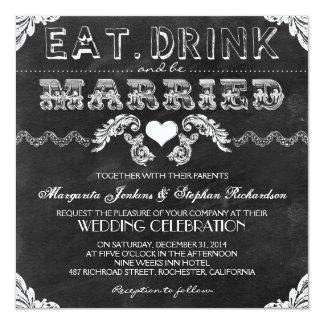 """coma la bebida y sea boda casado de la pizarra invitación 5.25"""" x 5.25"""""""