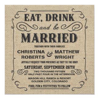 """Coma la bebida y sea boda rústico casado de la invitación 5.25"""" x 5.25"""""""