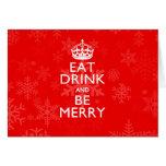 Coma la bebida y sea feliz en rojo del acento tarjeta de felicitación
