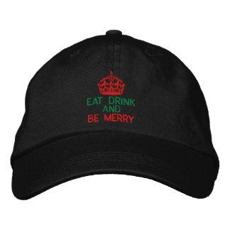 Coma la bebida y sea feliz encendido guardan la gorra de beisbol bordada