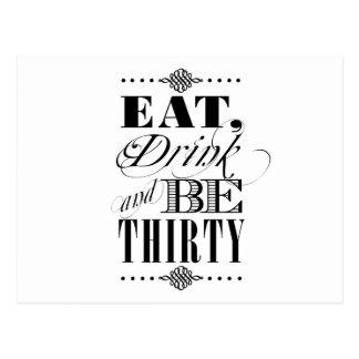 Coma la bebida y sea treinta tarjeta postal