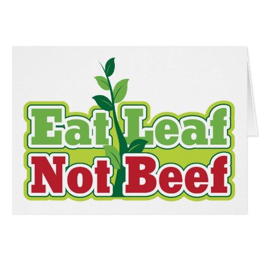 Coma la carne de vaca de la hoja no tarjeta