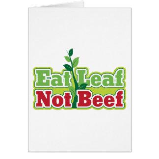 Coma la carne de vaca de la hoja no felicitacion