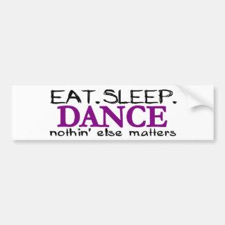 Coma la danza del sueño etiqueta de parachoque