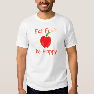 Coma la fruta, sea feliz con Apple rojo crujiente Remeras